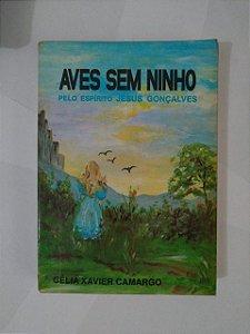 Aves Sem Ninho - Célia Xavier Camargo