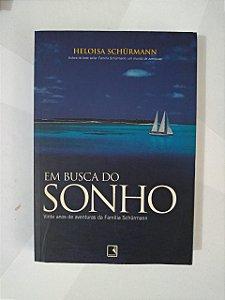 Em Busca do Sonho - Heloisa Schümann