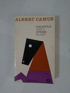 Caligula Ad 3 Other Plays - Albert Camus