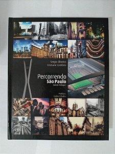 Percorrendo São Paulo - Sergio Oliveira e Cristiane Cambria