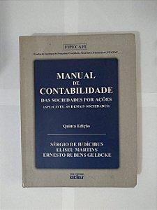 Manual de Contabilidade das Sociedades por Ações - Sérgio de Iudícibus, Eliseu Martins e Ernesto Rubens Gelback