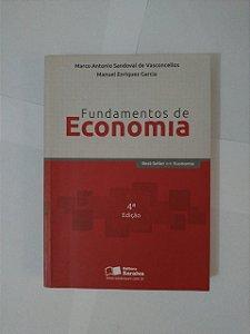 Fundamentos de Economia - Marco Antonio Sandoval de Vasconcellos e Manuel Enriquez Garcia