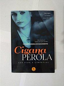 Cigana Pérola: Sua Vida e Simpatias - Viviane Moreira do Nascimento