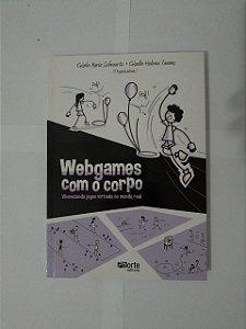 Webgames com o Corpo - Gisele Maria Schwarts e Giselle Helena Tavares