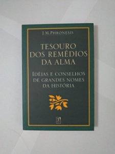 Tesouro dos Remédios da Alma - J. M. Phronesis