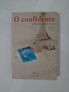 O Confidente - Hélène Grémillon
