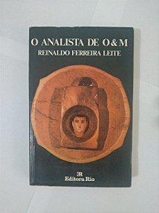 O Analista de O & M - Reinaldo Ferreira Leite