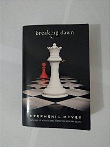 Breaking Dawn - Stephenie Meyer