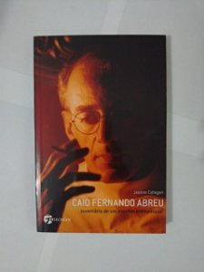Caio Fernando Abreu - Jeanne Callegari