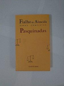 Pasquinadas  - Fialho de Almeida