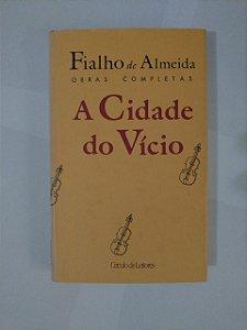 A Cidade do Vício - Fialho de Almeida