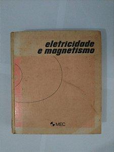 Eletricidade e Magnetismo - Edward M. Purcell