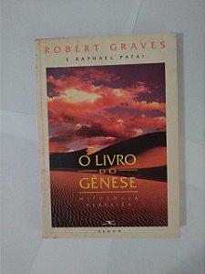 O Livro do Gênese - Robert Graves e Raphael Patai