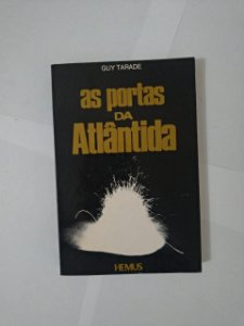 As Portas da Atlântida - Guy Tarade