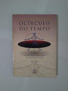 O Círculo do Tempo - Mário Novello