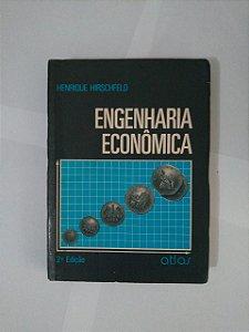 Engenharia Econômica - Henrique Hirschfeld
