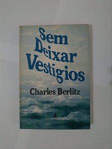 Sem Deixar Vestígios - Charles Berlitz