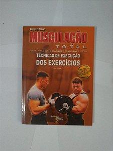 Musculação Total: Técnicas de Execução dos Exercícios - Prof. Waldemar Marques Guimarães Neto