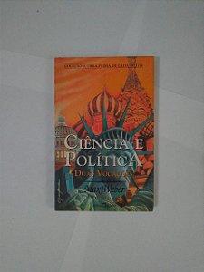 Ciência e Política - Max Weber