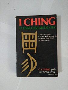 I Ching: O livro das Mutações - Hermann Hess