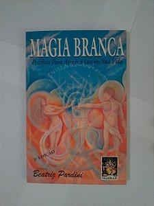 Magia Branca - Beatriz Pardini