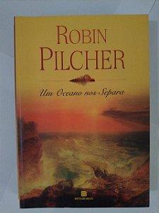 Um Oceano nos Separa Robin Pilcher