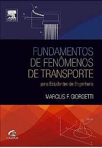 Fundamentos de Fenômenos de Transporte - Para estudantes de Engenharia - Marcius F. Giorgetti (marcas)