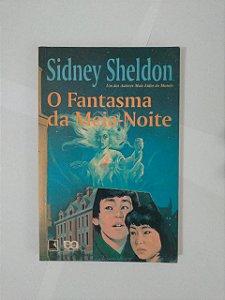 O Fantasma da Meia-Noite - Sidney Sheldon