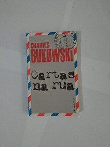Cartas na Rua - Charles Bukowski (Pocket)