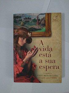 A Vida Está a Sua Espera - Eliana Machado Coelho