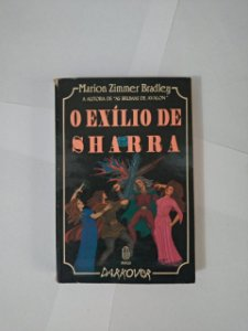 O Exílio de Sharra - Marion Simmer Bradley