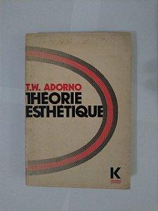 Théorie Esthétique - T. W. Adorno