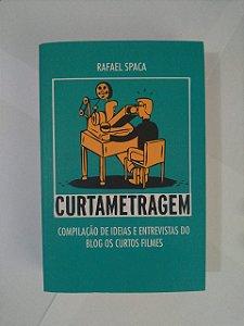 Curtametragem - Rafael Spaca