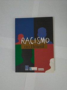 Racismo no Brasil - Giralda Seyferth, Entre outros