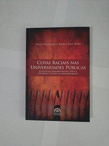 Cotas Raciais nas Universidades Públicas - Paulo Penteado de Faria e Silva Neto
