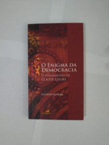 O Enigma da Democracia - Luciano Oliveira