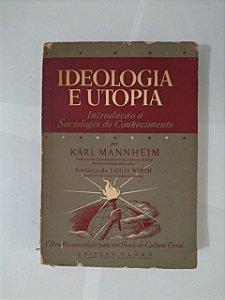 Ideologia e Utopia - Karl Mannheim
