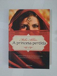 A Princesa Perdida - Maha Akhatar