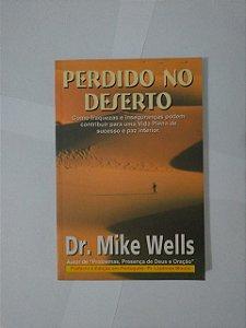 Perdido no Deserto - Dr. Mike Wells