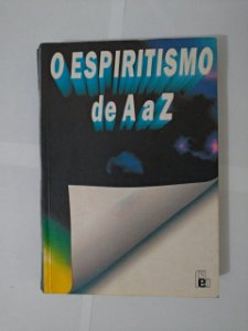 O Espiritismo de A a Z