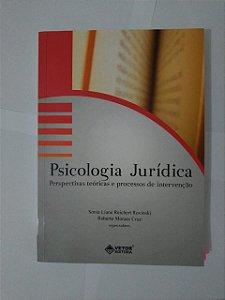 Psicologia Jurídica -  Sonia Liane Reichert Rovinski e Roberto Moraes Cruz