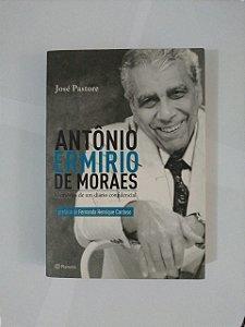 Antônio Ermírio de Moraes - José Pastore