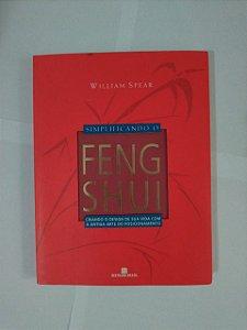 Simplificando o Feng Shui - William Spear