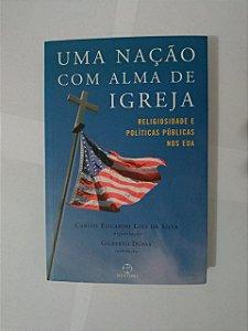 Uma Nação com Alma de Igreja - Carlos Eduardo Lins da Silva (Org.)