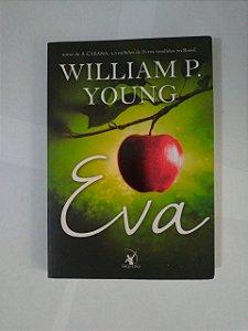 Eva - William P. Young - Ed. Econômica