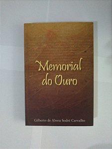 Memorial do Ouro - Gilberto de Abreu Sodré Carvalho