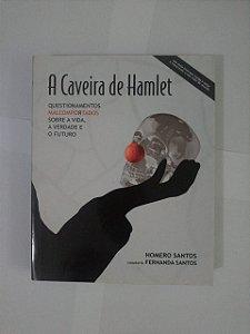 A Caveira de Hamlet - Homero Santos