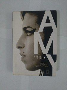 Amy Minha Filha -  Mitch Winehouse
