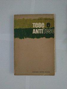 Tese e Antítese - Antonio Candido