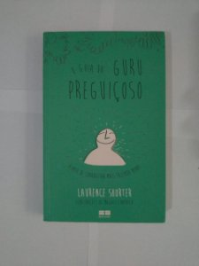 O Guia do Guru Preguiçoso -Laurence Shorter